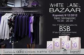 White Label Bazaar (10-22/12/2012)!!!