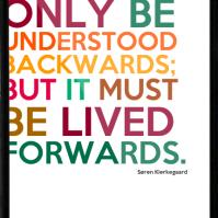 life understood backwards